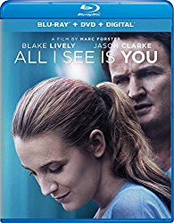 ALL I SEE IS YOU Release Poster