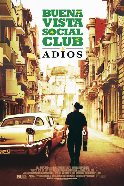 BUENA VISTA SOCIAL CLUB: ADIOS Release Poster