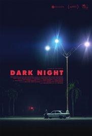 DARK NIGHT  Release Poster
