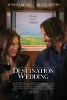 DESTINATION WEDDING Release Poster