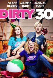 DIRTY 30  Release Poster
