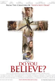 DO YOU BELIEVE? Movie Poster