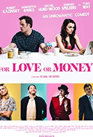 FOR LOVE OR MONEY Release Poster