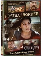 HOSTILE BORDER Release Poster