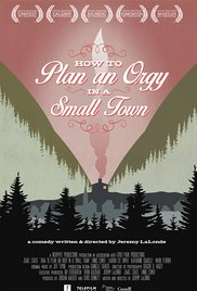 How to Plan an Orgy in a Small Town Release Poster