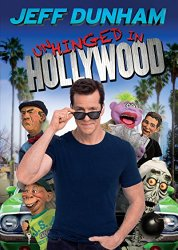 JEFF DUNHAM UNHINGED IN HOLLYWOOD DVD Cover