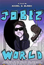 JOBE'Z WORLD Release Poster