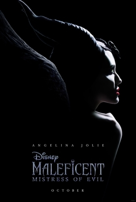 MALEFICENT MISTRESS OF EVIL Release Poster