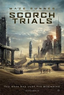 MAZE RUNNER: THE SCORCH TRIALS Release Poster