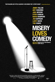 MISERY LOVES COMEDY Movie Poster