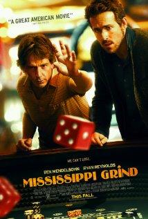MISSISSIPPI GRIND Release Poster