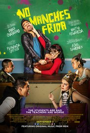 NO MANCHES FRIDA Release Poster