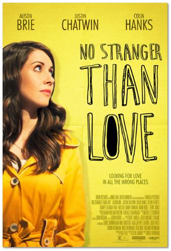 NO STRANGER THAN LOVE Release Poster