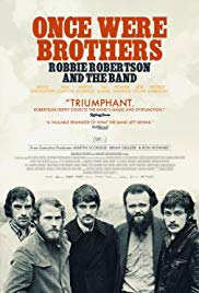ONCE WERE BROTHERS: ROBBIE ROBERTSON AND THE BAND Release Poster