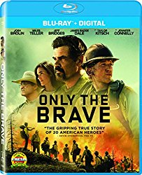 ONLY THE BRAVE Release Poster