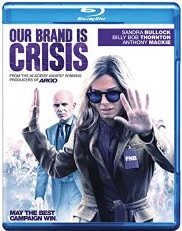 OUR BRAND IS CRISIS Release Poster