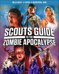 SCOUTS GUIDE TO THE ZOMBIE APOCALYPSE Release Poster