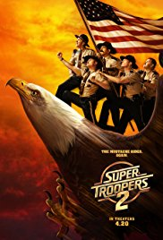 SUPER TROOPERS 2 Release Poster