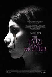 THE EYES OF MY MOTHER Release Poster