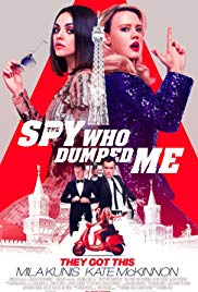 The Spy Who Dumped Me Release Poster