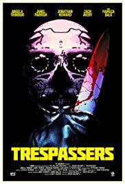 TRESPASSERS Release Poster