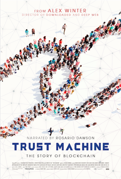 TRUST MACHINE: THE STORY OF BLOCKCHAIN Release Poster