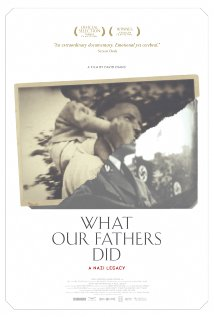 WHAT OUR FATHERS DID: A NAZI LEGACY Release Poster