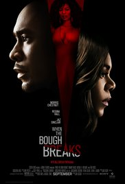 WHEN THE BOUGH BREAKS Release Poster
